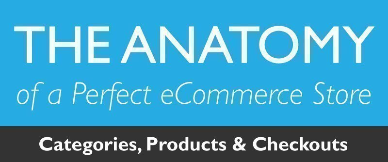 Anatomy of a perfect e-commerce store