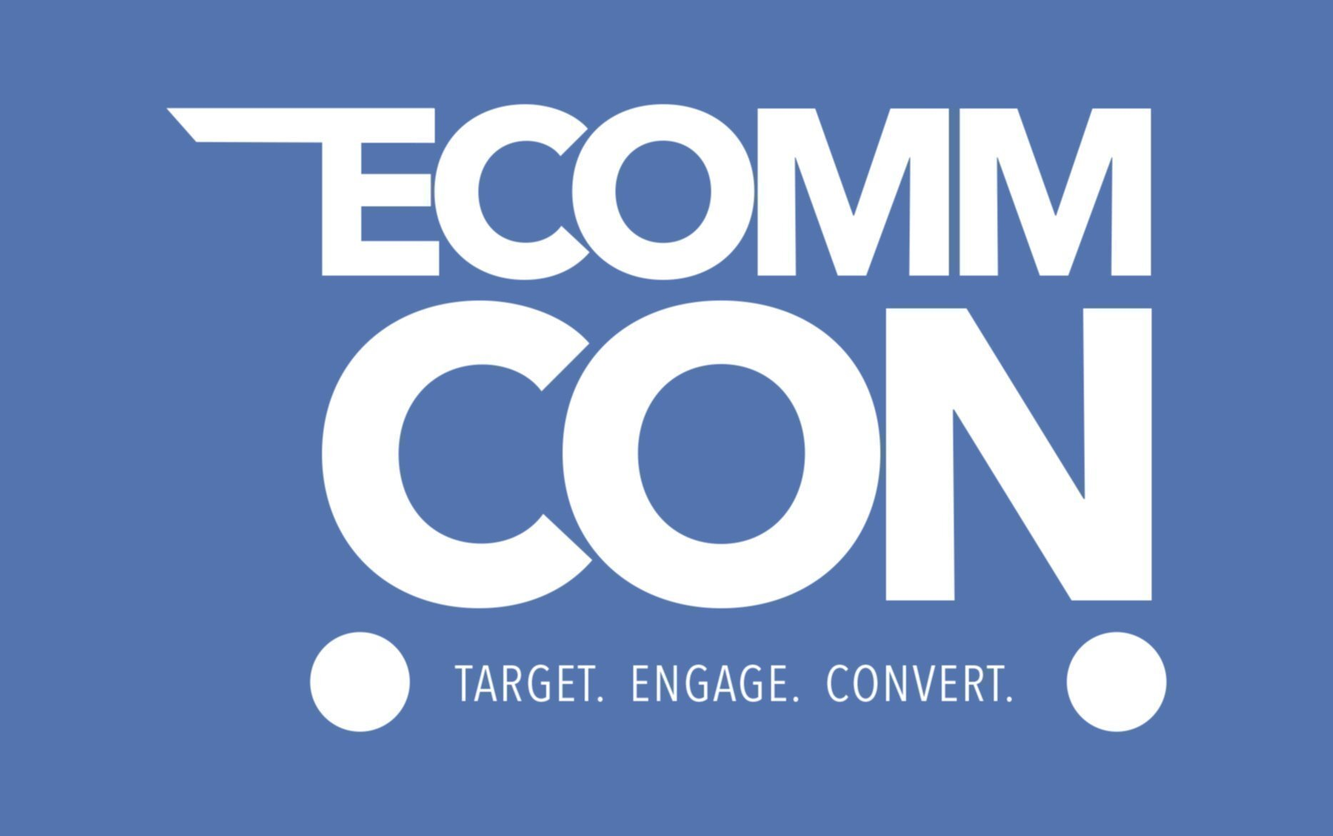 Highlights from eCommCon and the Deep-Dive Specials